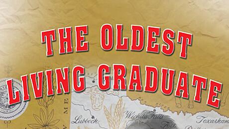 """The Oldest Living Graduate"""