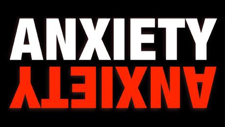 """Anxiety"""