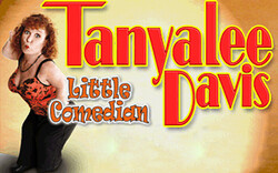discount password for Tanyalee Davis tickets in Las Vegas - NV (Wolf Theater at Clarion Hotel and Casino)
