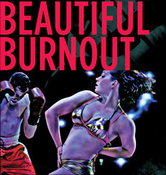 Beautiful Burnout discount password for in Brooklyn, NY (St. Ann's Warehouse)
