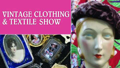 Vintage Clothing & Textile Show