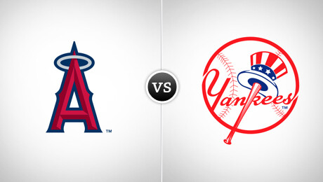 New York Yankees vs. Los Angeles Angels of Anaheim