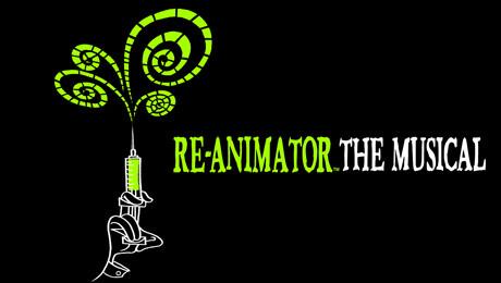 """ReAnimator The Musical"""
