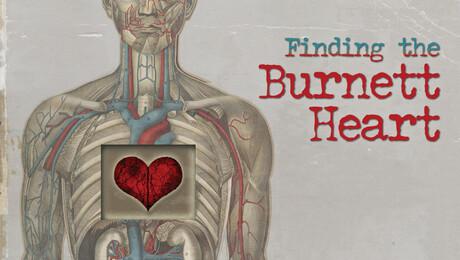 """""""Finding the Burnett Heart"""""""