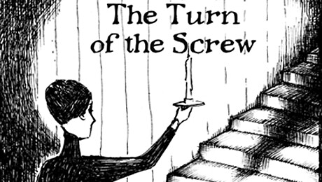 """""""The Turn of the Screw"""""""