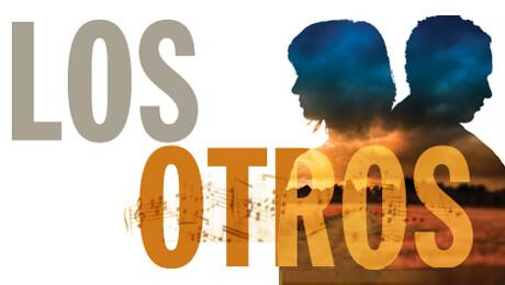 """""""Los Otros"""""""