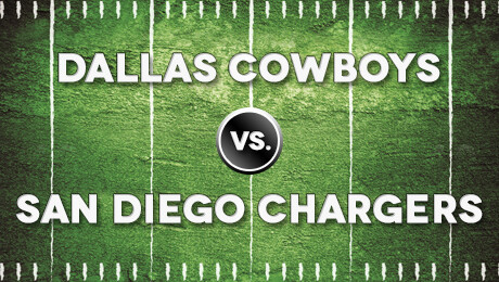 Dallas Cowboys vs. San Diego Chargers Preseason